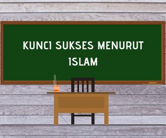 3 Kunci Menjadi Orang Sukses Menurut Pandangan Islam