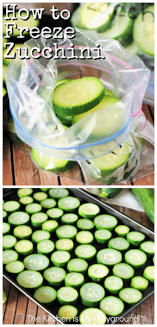 How to Freeze Zucchini ~ Follow these simple steps, and you'll be enjoying garden zucchini all year long! #zucchini #freezingzucchini #howtofreezezucchini  www.thekitchenismyplayground.com