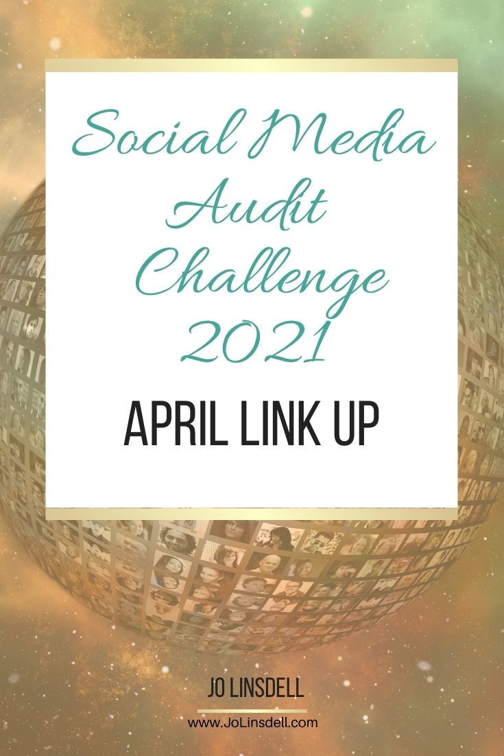 Social Media Audit Challenge 2021 April Link Up
