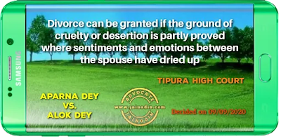 Divorce can be granted if the ground of cruelty or desertion is partly proved where sentiments and emotions between spouse have dried up