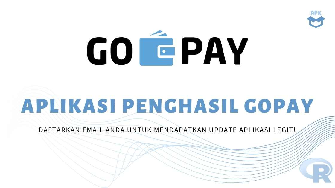 Aplikasi Penghasil Gopay Gratis Terbaru 2020