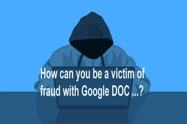 Google DOC से कैसे आप फ्रॉड के शिकार हो सकते है...?