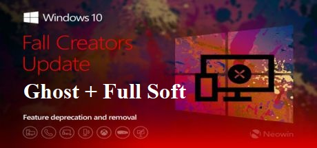 Ghost Windows 10 Fall Creator 1709 Full Soft