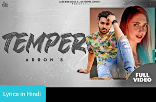 टेम्पर Temper Lyrics in Hindi | Arron