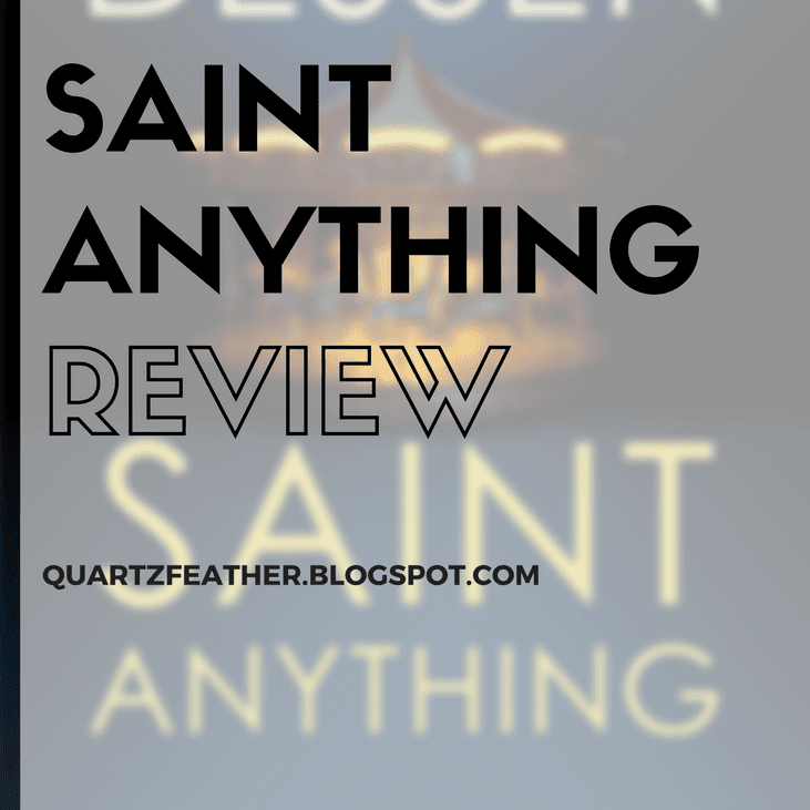 Saint Anything by Sarah Dessen Review