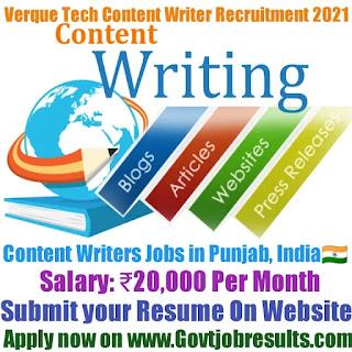 Verque Tech Content Writer Recruitment 2021-22