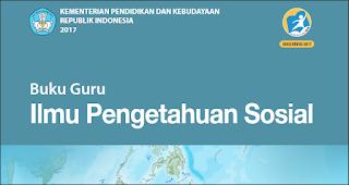 Update Kurikulum Pendidikan Buku Guru Ilmu Pengetahuan Sosial (IPS) SMP/MTs Kelas VII