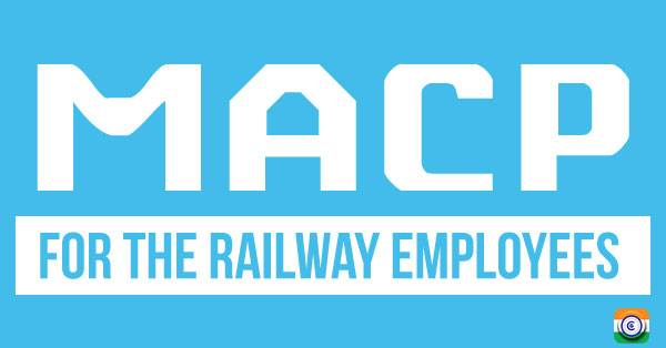 MACP-RAILWAY-EMPLOYEES