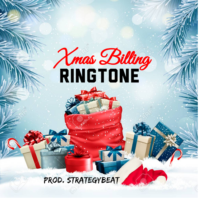 RINGTONE: Xmas Billing Ringtone (Prod. StrategyBeat)