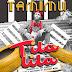 AUDIO l Tamimu - TILALILA l Download