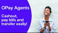 How To Become An Opay Agent | Things Needed To Become An Opay Agent In Nigeria, Kenya And South Africa