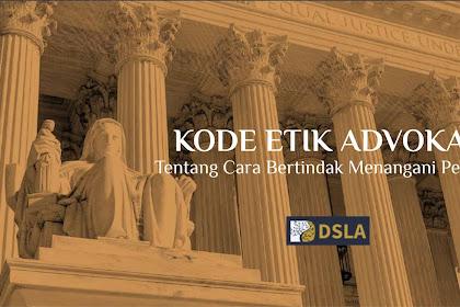 Kode Etik Advokat Tentang Cara Bertindak Menangani  Perkara