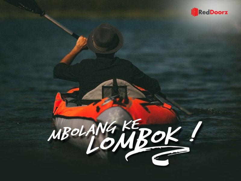 Resolusi Traveling 2019 : Mbolang ke Lombok