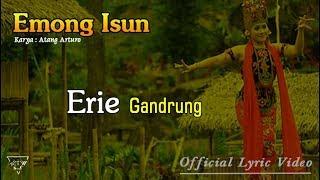 Lirik Lagu Erie Gandrung - Emong Isun