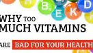 excessive dosages of multivitamins