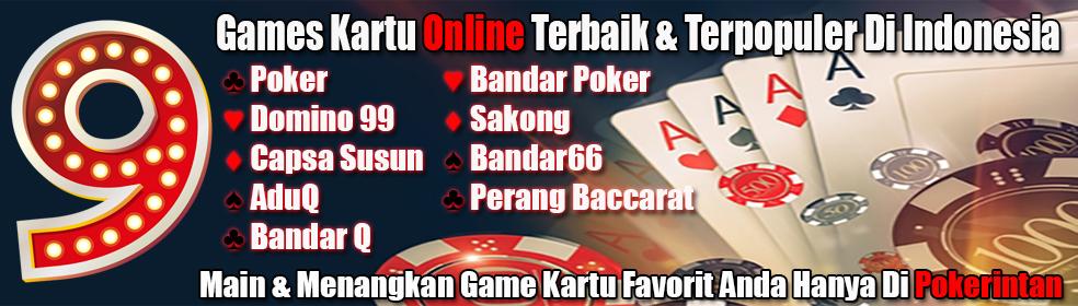 Pokerintan Hadir 9 Games Terbaik se Indonesia | Cashback 0.5% | Referral 15 % Intan1