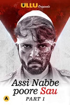 Assi Nabbe Poore Sau Part 1 (2021) ULLU Season 1 Watch Online Movies