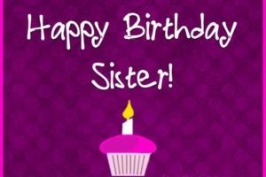 Happy Bday Sister Dp for Whatsapp
