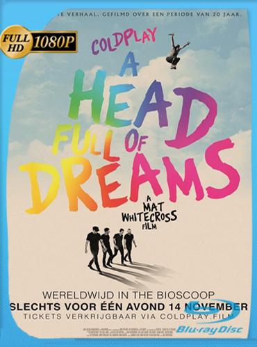 Coldplay A Head Full of Dreams (2018) [1080p] [Concierto] Subtitulado [GoogleDrive] TeslavoHD