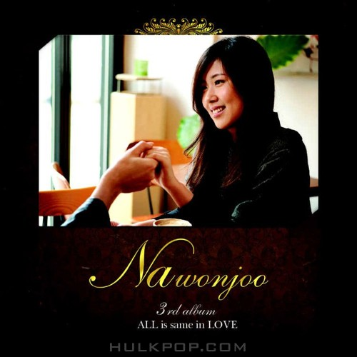 Na Won Joo – All Is Same In Love