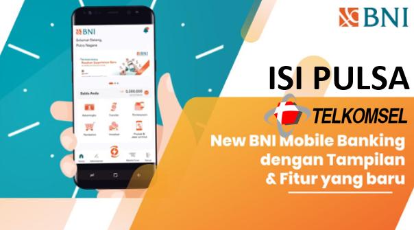 Tatacara Isi Pulsa Telkomsel Dari Aplikasi BNI Mobile Banking