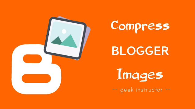Compress images on Blogger