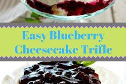 Easy Blueberry Cheesecake Trifle