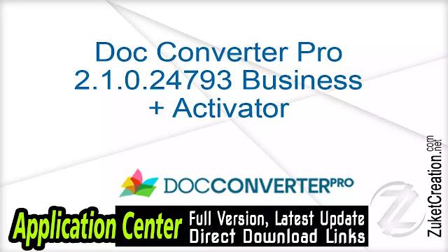 Doc Converter Pro 2.1.0.24793 Business + Activator