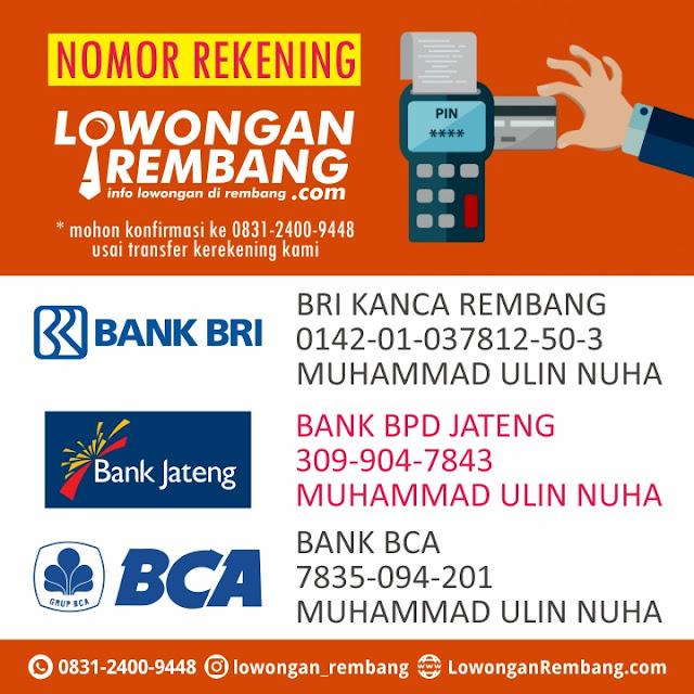 REKENING BANK - LOWONGAN REMBANG