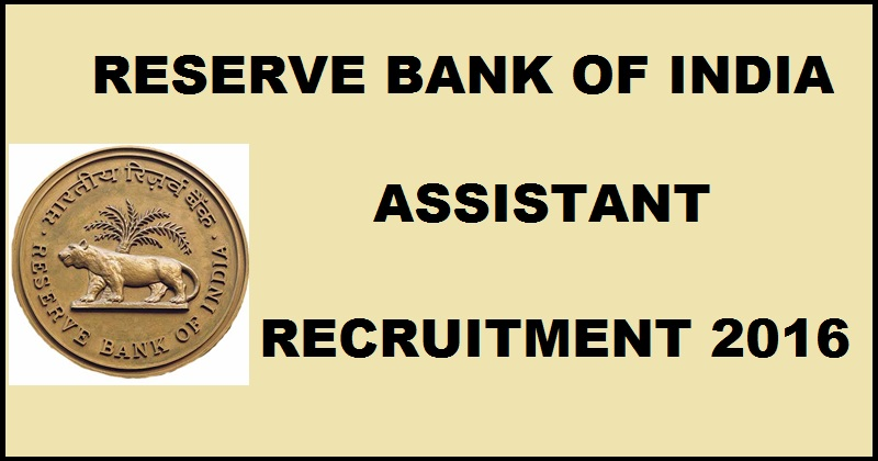 RBI Recruitment 2016 Apply online 610 Assistant Posts