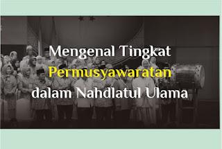 http://www.abusyuja.com/2019/10/mengenal-tingkatan-permusyawaratan.html