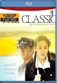 The Classic[2003] [1080p BRrip] [Coreano Subtitulado] [GoogleDrive] LaChapelHD