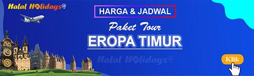 Jadwal dan Harga Paket Wisata Halal Tour Eropa Timur