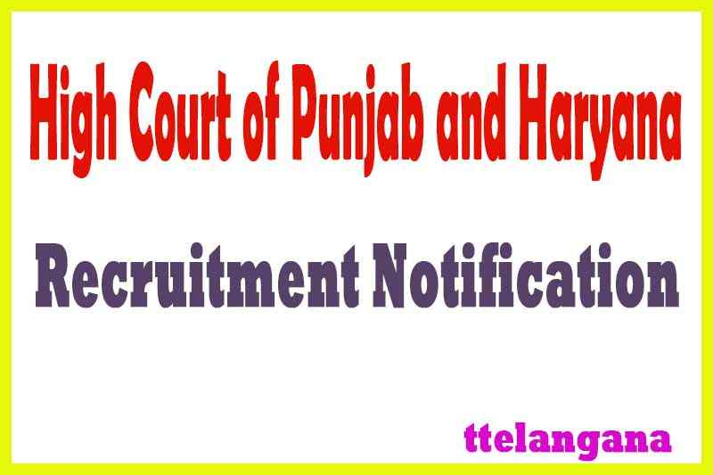 High Court of Punjab and Haryana Recruitment Notification