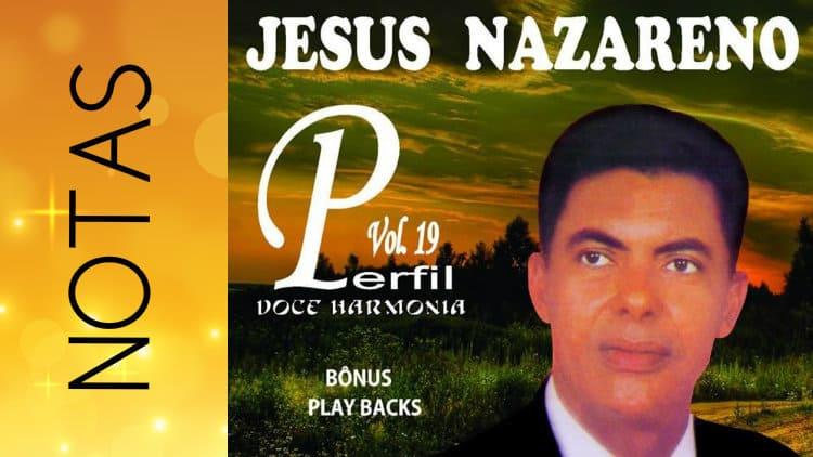 Jesus Nazareno - Notas melódicas