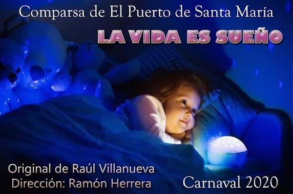La Comparsa de Raúl Villanueva será para el Coac 2020 La vida es sueño
