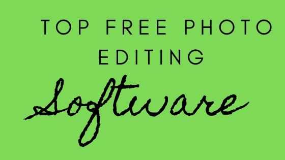 Top Free Photo Editing | Software|PC (2020)