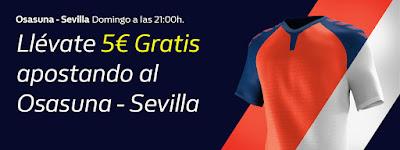 william hill 5€ Gratis liga Osasuna vs Sevilla 8 diciembre 2019