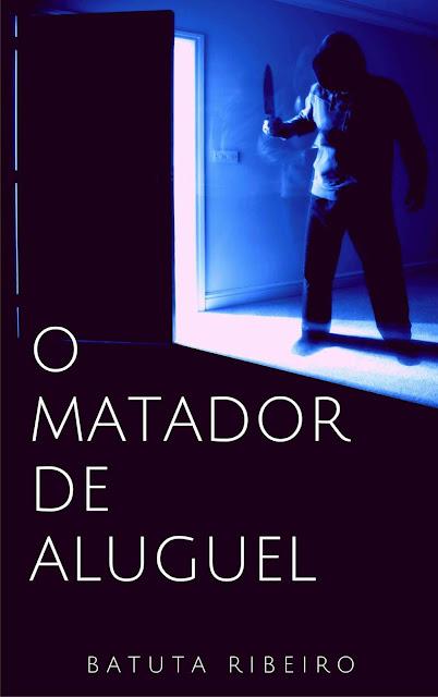 O Matador de Aluguel - Batuta Ribeiro