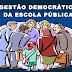 A Gestão Democrática na escola pública é um processo por meio do qual decisões são tomadas
