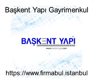 Başkent Yapı Gayrimenkul Anonim Şirketi | Firma Bul İstanbul