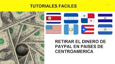 Como retirar el dinero de PayPal en los países de Centroamérica
