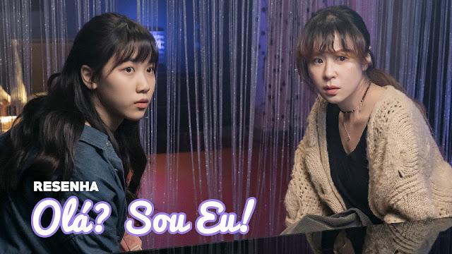 Olá? Sou Eu!, um lindo drama coreano com toques de De Repente 30