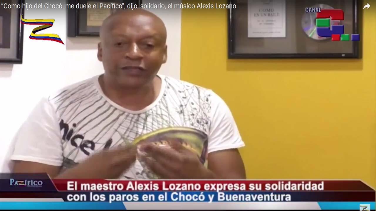 """""""Como hijo del Chocó, me duele el Pacífico"""", dijo, solidario, el músico Alexis Lozano"""