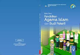 Download Buku Sekolah Elektronik PAI dan Budi Pekerti Kelas 5 SD/MI Untuk Siswa dan Guru Kurikulum 2013 Revisi 2017 - Gudang Makalah
