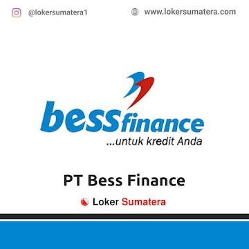 Lowongan Kerja Pekanbaru: PT Bess Finance Oktober 2020