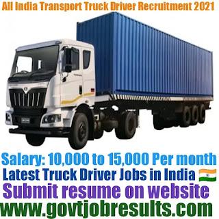 All India Transport Truck Driver Recruitment 2021-22