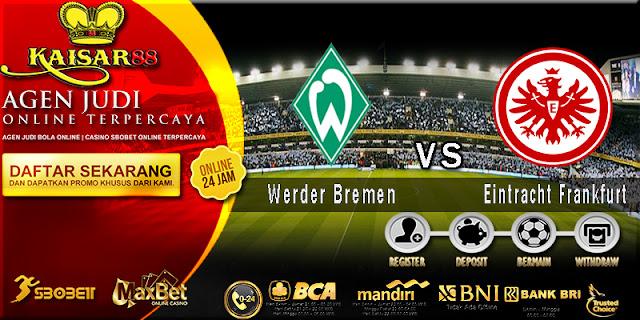 Prediksi Bola Jitu Werder Bremen Vs Eintracht Frankfurt 1 April 2018