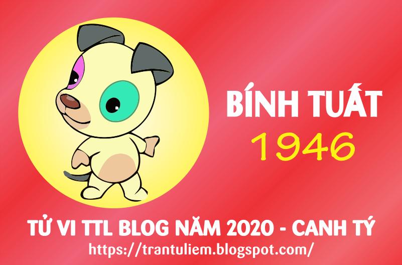 TỬ VI TUỔI BÍNH TUấT 1946 NĂM 2020 ( Canh Tý )