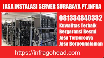 jasa instalasi server surabaya murah pt.infra